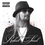 kid rock rebel soul.jpg