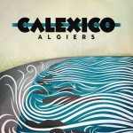 calexico algiers.jpg