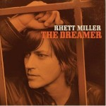 rhett miller the dreamer.jpg