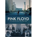 pink floyd the story of wish you were here.jpg