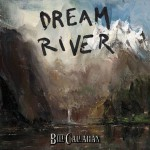 bill callahan dream river.jpg