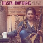 crystal bowersox all that for this.jpg
