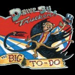 drive by-truckers the big to-do.jpg
