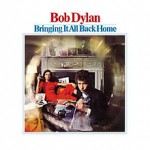 220px-Bob_Dylan_-_Bringing_It_All_Back_Home.jpg
