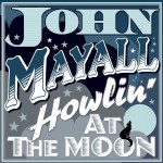 john mayall howlin' at the moon.jpg