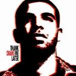 Drake ThankMeLater.jpg