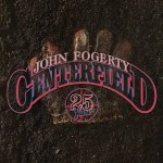 john fogerty centerfield 25th.jpg