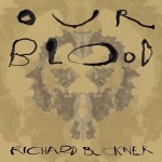 richard buckner our blood.jpg