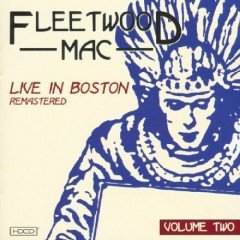 fleetwood mac live in boston volume two.jpg