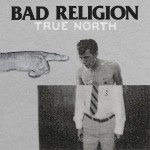 bad religion true north.jpg