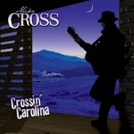 mike cross crossin' carolina.jpg