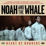 noah and the whale heart of nowhere.jpg