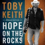 toby keith hope on the rocks.jpg