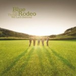 blue rodeo things we left behind.jpg