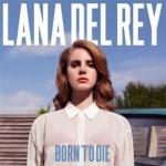 lana del rey born to die.jpg
