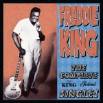 freddie king the complete king-federal singles.jpg