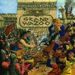 grand wazoo.jpg