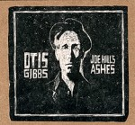 otis gibbs joe-hills-ashes-72-dpi.jpg
