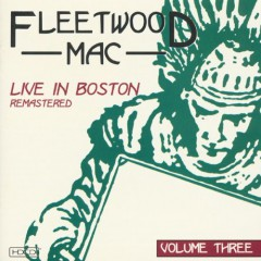fleetwood mac live in boston volume three.jpg
