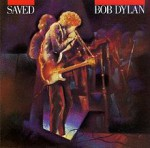 220px-Bob_Dylan_-_Saved_(re-release).jpg