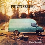 mark knopfler privateering.jpg