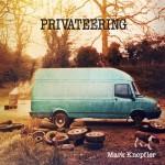 mark knopfler privateering.jpg