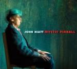 JOHN HIATT  mystic pinball.jpg