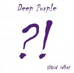 deep purple now what.jpg