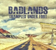 trampled under foor badlands.jpg