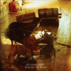 ed harcourt back into the woods.jpg