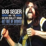 bob seger get out of denver.jpg