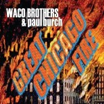 waco brothers and paul burch.jpg
