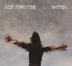 jude johnstone shatter.jpg
