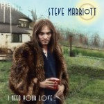 steve marriott i need your love.jpg