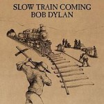 220px-Bob_Dylan_-_Slow_Train_Coming.jpg