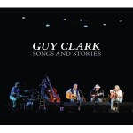 guy clark songs and stories.jpg