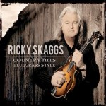 ricky skagg country hits bluegrass style.jpg