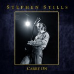 stephen stills carry on.jpg