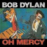 220px-Bob_Dylan_-_Oh_Mercy.jpg
