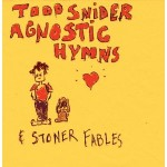 todd snider agnostic hymns.jpg