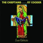 chieftains ry cooder.jpg