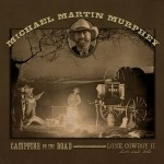 michael martin murphey campfire on the road.jpg