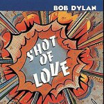 Bob_Dylan_-_Shot_of_Love.jpg