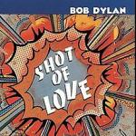 Bob_Dylan_-_Shot_of_Love.jpg