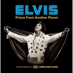 elvis presley prince from another planet.jpg