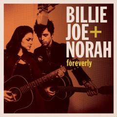 Billy Joe & Norah Foreverly.jpg
