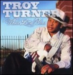 troy turner whole lotta blues.jpg