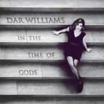 dar williams in the time of gods.jpg