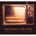 duke and the king nothing gold.jpg