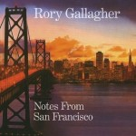 rory gallagher notes from san francisco.jpg